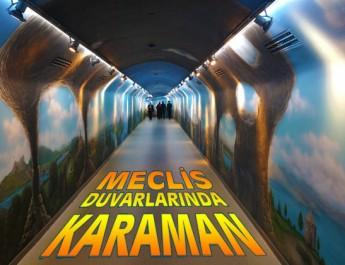 TBMM duvarlarında  Karaman Resimleri